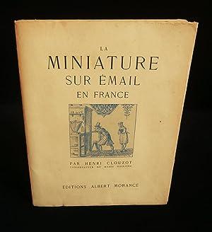 LA MINIATURE SUR EMAIL EN FRANCE .: CLOUZOT Henri (