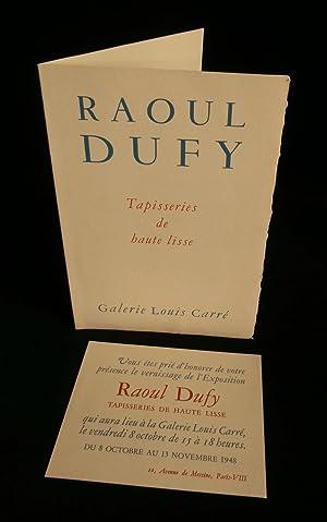 RAOUL DUFY, TAPISSERIES DE HAUTE LISSE, EXPOSITION: GALERIE LOUIS CARRE,