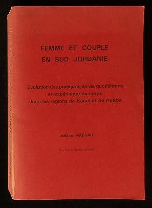 FEMME ET COUPLE EN SUD JORDANIE, Evolution: HADDAD Juliette