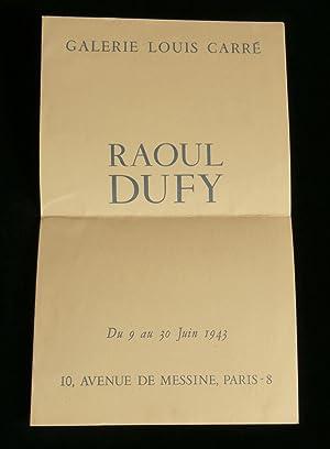 EXPOSITION ) RAOUL DUFY, du 9 au: GALERIE LOUIS CARRE,
