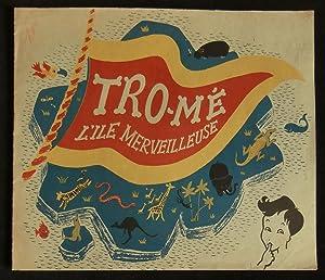 Tro-Mé, l'Ile Merveilleuse .: SANDRE Thierry (