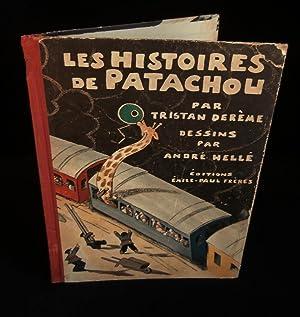 LES HISTOIRES DE PATACHOU .: DEREME Tristan /