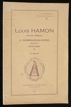 LOUIS HAMON, Docteur-Médecin, A FOUGEROLLES-DU-PLESSIS ( MAYENNE: LEMAITRE V.