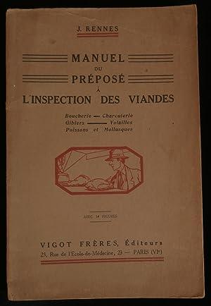 MANUEL DU PREPOSE A L'INSPECTION DES VIANDES: RENNES J.