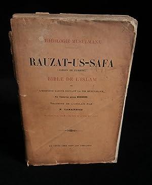 THEOLOGIE MUSULMANE : RAUZAT-US-SAFA ( Jardin de: MIRKHOND ( par