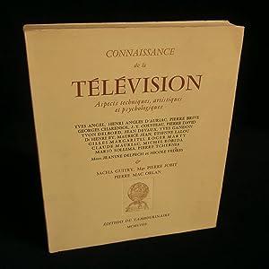 CONNAISSANCE de la TELEVISION, Aspects techniques, artistiques: DAVID Pierre /