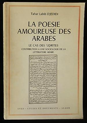 LA POESIE AMOUREUSE DES ARABES, le cas: DJEDIDI Tahar Labib