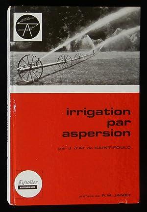 IRRIGATION PAR ASPERSION.: D'AT DE SAINT-FOULC