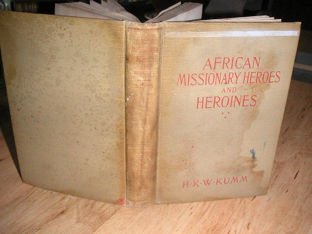 African missionary heroes and heroines (1917)