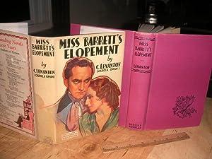 Miss Barrett's Elopement: Lenanton, C (Carola