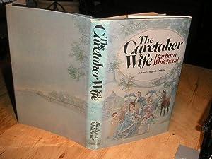 The Caretaker Wife: Whitehead, Barbara