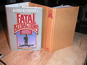 Alfred Hitchcock's Fatal Attractions: Lore, Elana (Editor)