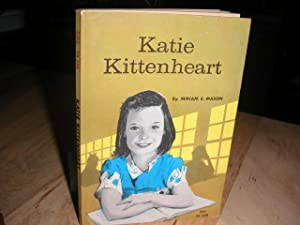 Katie Kittenheart: Miriam E. Mason