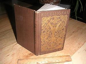 Recessional: Rudyard Kipling