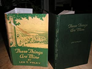 These Things are Mine: Leo T. Foley