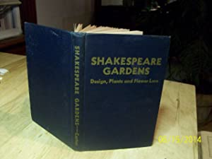 Shakespeare Gardens: Design, Plants and Flower Lore: Carter, Annie Burnham