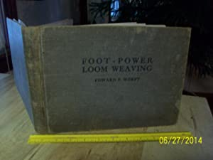 Foot-Power Loom Weaving: Worst, Edward F