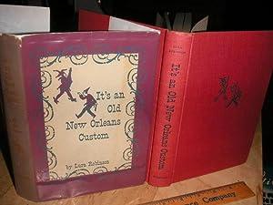 It's an Old New Orleans Custom: Lura Robinson