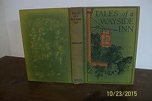 Tales of a Wayside Inn: Longfellow, Henry Watsworthj