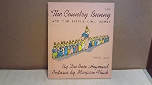The Country Bunny and the Little Gold: Heyward, Du Bose