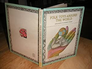 Folk Toys Around the World and How: Joseph, Joan