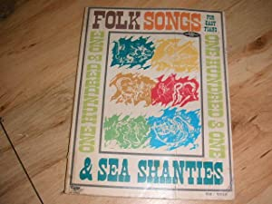 101 Folk Songs & Sea Shanties for: Harry Dexter (Arranger)