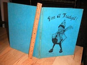 I'm a Fridgit !: Charles Tazwell