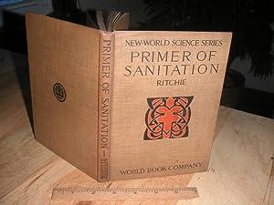 Primer of Sanitation: Ritchie, John W