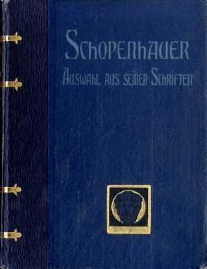 Schopenhauer. Auswahl aus seinen Schriften: Siebert, Otto Dr.