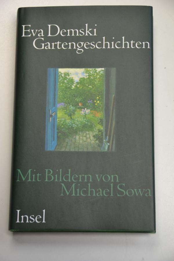 Gartengeschichten. Eva Demski. Mit Bildern von Michael: Demski, Eva (Verfasser):