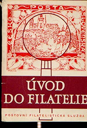 Uvod do filatelie (Einführung in die Philatelie): Franek, Jaroslav