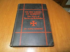 THE RED KNIGHT OF GERMANY The Story: Floyd Gibbons