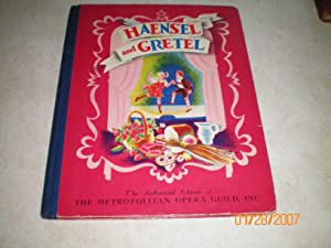 HAENSEL AND GRETEL (1938) The Story of Humperdinck's Opera