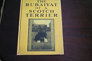 THE RUBAIYAT OF A SCOTCH TERRIER