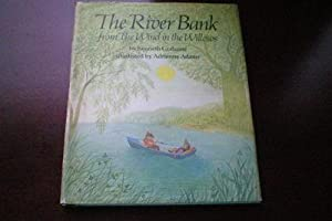 THE RIVER BANK FROM THE WIND IN THE WILLOWS