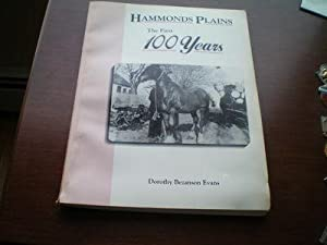 Hammonds Plains: The first 100 years: Dorothy Bezanson Evans