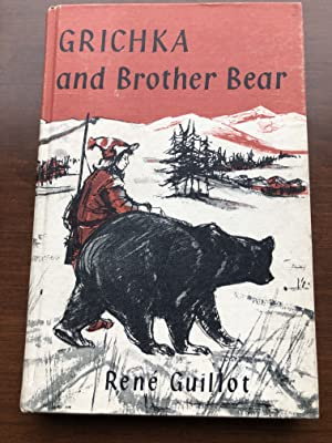 GRICHKA and BROTHER BEAR