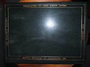 The Testaments of Francois Villon: Translated by John Heron Lepper