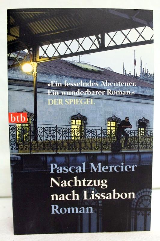 Nachtzug nach Lissabon.: Mercier, Pascal:
