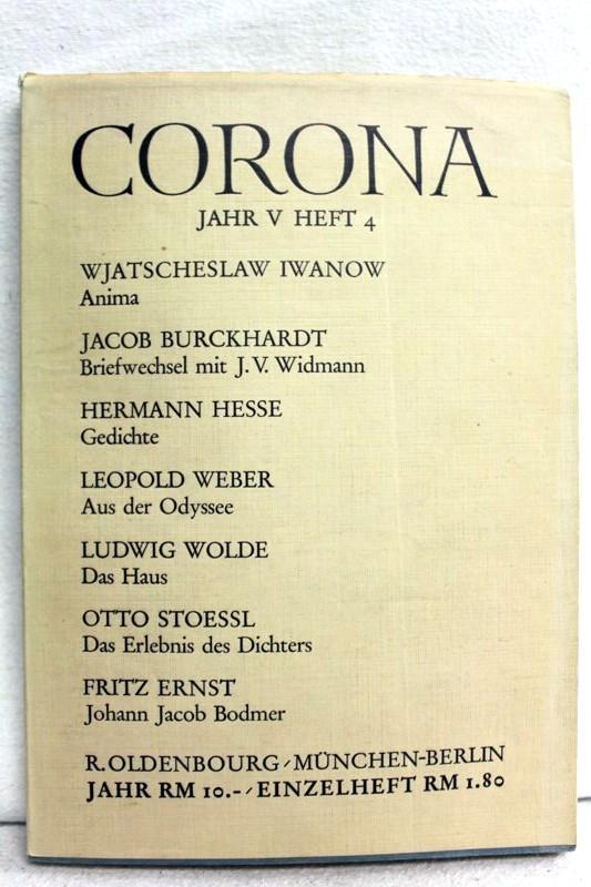 Corona. Zweimonatsschrift. Fünftes Jahr (V). viertes Heft: Bodmer, Martin und