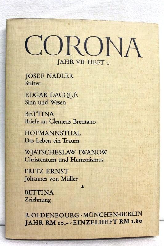 Corona. Zweimonatsschrift. Siebentes Jahr (VII). Erstes Heft: Bodmer, Martin und