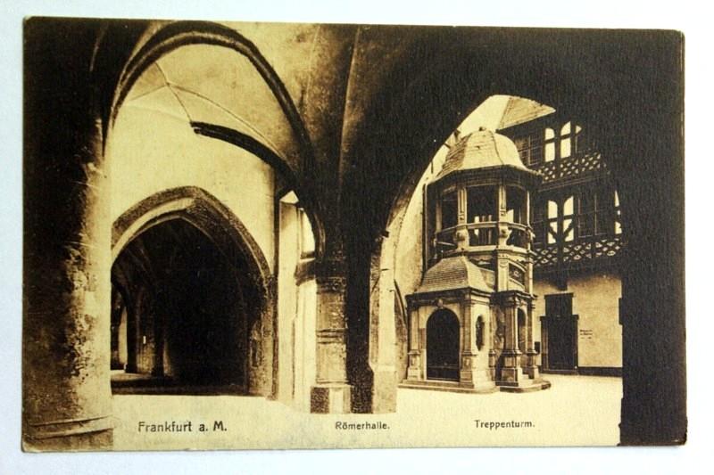 Frankfurt a. M. Römerhalle. Treppenturm.: Ansichtskarte: