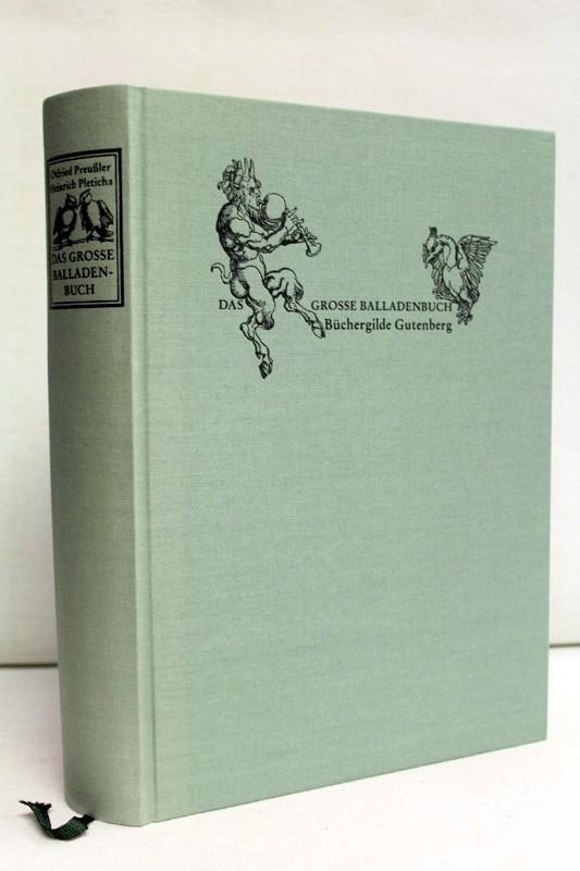Das grosse Balladenbuch. Einband, Titelei und Vorsatz: Preußler, Otfried (Hrsg.)