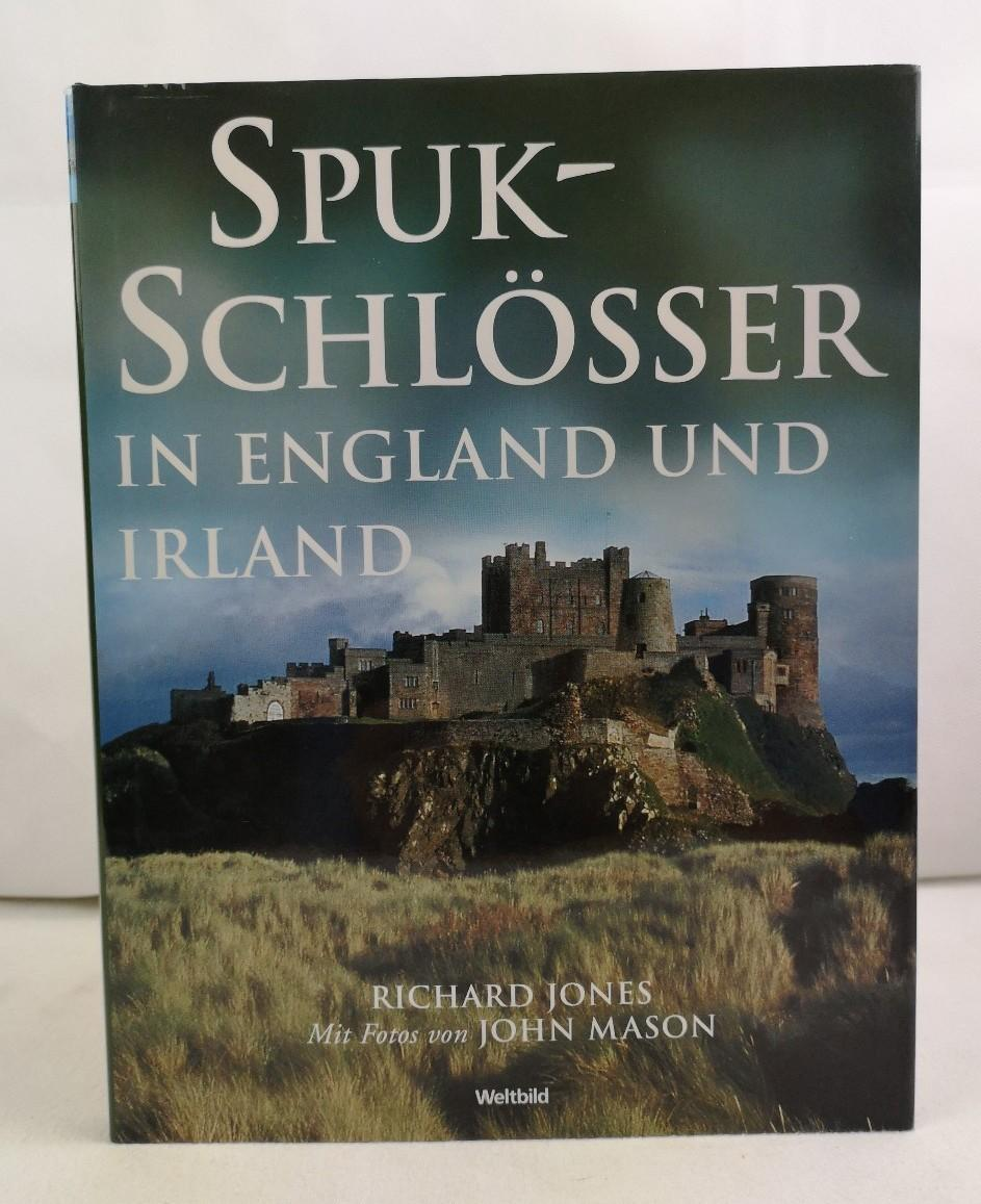 Spukschlösser in England und Irland. Richard Jones.: Jones, Richard: