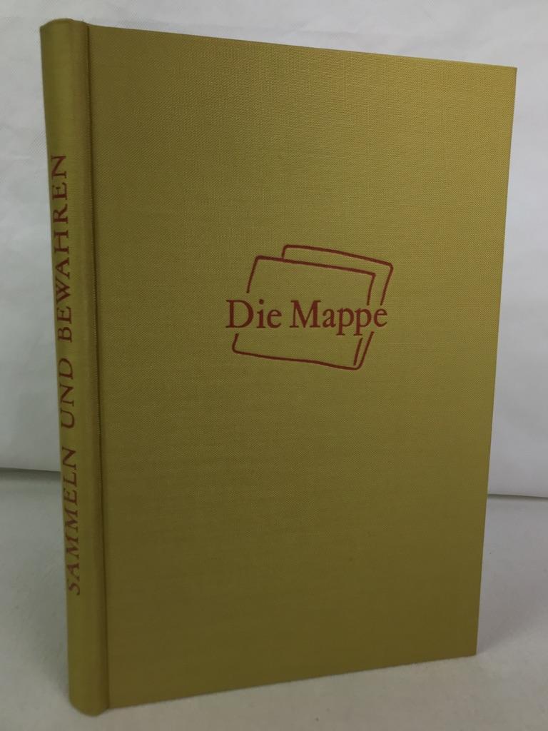 Sammeln und Bewahren : Beiträge z. Kunst,: Die Mappe, (Hrsg.):