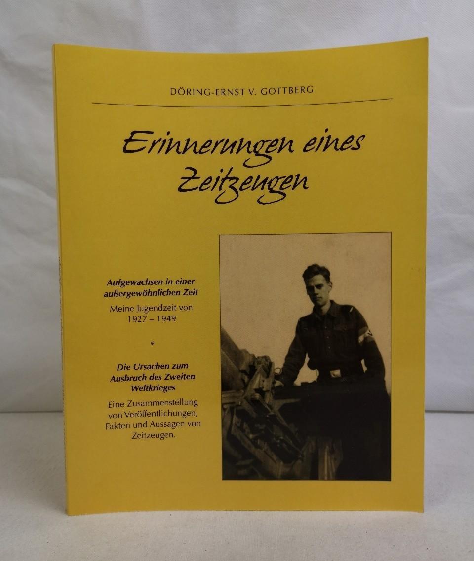 Erinnerungen eines Zeitzeugen. Döring-Ernst v. Gottberg: Gottberg, Döring-Ernst von