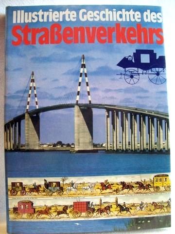 Illustrierte Geschichte des Strassenverkehrs Rolf L. Temming: Temming, Rolf L.: