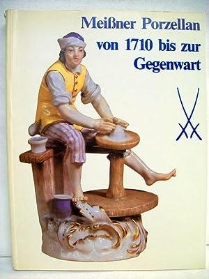 Meissner Porzellan von 1710 [siebzehnhundertzehn] bis zur: Mayr, Hans [Bearb.]: