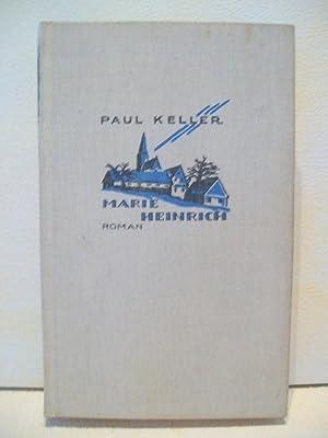 Marie Heinrich : Roman Paul Keller: Keller, Paul: