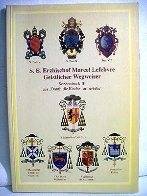 Geistlicher Wegweiser nach dem hl. Thomas von: Lefebvre, Marcel: